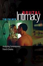 Brutal Intimacy af Tim Palmer