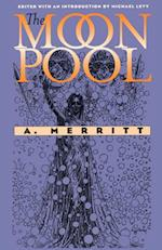 Moon Pool (Early Classics of Science Fiction)