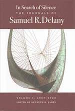 In Search of Silence (Journals of Samuel R Delany)