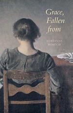 Grace, Fallen from af Marianne Boruch