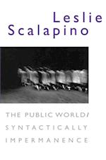 Public World/Syntactically Impermanence af Leslie Scalapino