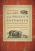 The Case of the Piglet's Paternity (Garnet Books)