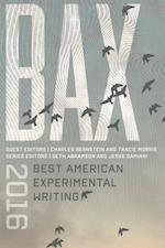BAX 2016 (Best American Experimental Writing)
