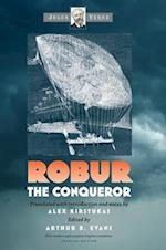 Robur the Conqueror (Early Classics of Science Fiction)