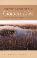 Georgia's Land of the Golden Isles, REV. Ed. (Brown Thrasher Books)