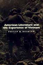 American Literature and the Experience of Vietnam af Philip D. Beidler