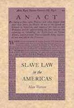 Slave Law in the Americas