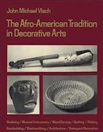 Afro-American Tradition in Decorative Arts (Brown Thrasher Books)