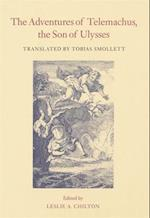 Adventures of Telemachus, the Son of Ulysses af Leslie A. Chilton, T. Smollett, Francois De Salignac Fenelon