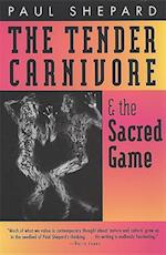Tender Carnivore and the Sacred Game