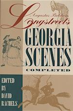 Augustus Baldwin Longstreet's Georgia Scenes Completed