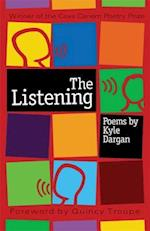 The Listening (The Cave Canem Poetry Prize)
