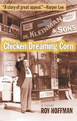 Chicken Dreaming Corn af Roy Hoffman