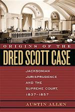 Origins of the Dred Scott Case (Studies in the Legal History of the South)