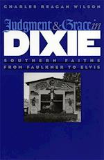 Judgment and Grace in Dixie af Charles Wilson