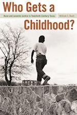 Who Gets a Childhood? af William S. Bush