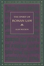 The Spirit of Roman Law (Spirit of the Laws)