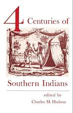 Four Centuries of Southern Indians