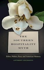 Southern Hospitality Myth (The New Southern Studies)