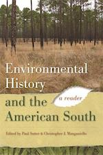 Environmental History and the American South (Environmental History And the American South)