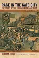 Rage in the Gate City af Rebecca Burns