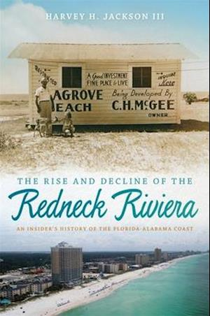 The Rise and Decline of the Redneck Riviera