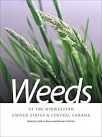 Weeds of the Midwestern United States and Central Canada