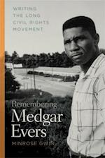 Remembering Medgar Evers af Minrose Gwin