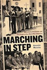 Marching in Step (Politics And Culture in the Twentieth-Century South)