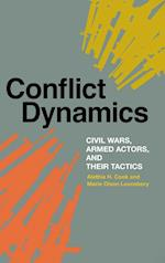 Conflict Dynamics (Studies in Security and International Affairs)