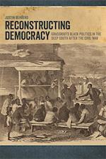 Reconstructing Democracy af Justin Behrend