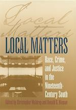 Local Matters (Studies in the Legal History of the South)