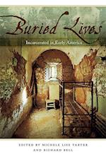 Buried Lives: Incarcerated in Early America
