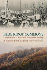 Blue Ridge Commons (Environmental History And the American South)