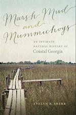 Marsh Mud and Mummichogs (WORMSLOE FOUNDATION NATURE BOOK)