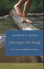 Listening to the Savage (WORMSLOE FOUNDATION NATURE BOOK)