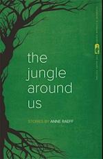 The Jungle Around Us af Anne Raeff
