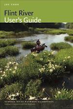 Flint River User's Guide (Georgia River Network Guidebooks)