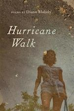 Hurricane Walk af Diann Blakely