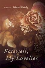 Farewell, My Lovelies af Diann Blakely