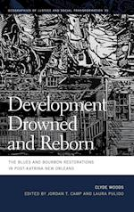 Development Drowned and Reborn (Geographies of Justice and Social Transformation, nr. 35)