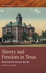 Slavery and Freedom in Texas (Southern Legal Studies)