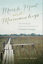 Marsh Mud and Mummichogs (WORMSLOE FOUNDATION NATURE BOOK)