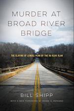Murder at Broad River Bridge