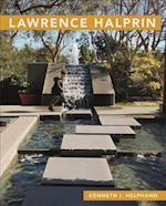Lawrence Halprin (Masters of Modern Landscape Design)