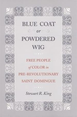 Blue Coat or Powdered Wig