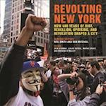 Revolting New York (Geographies of Justice and Social Transformation)