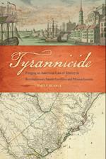Tyrannicide (Studies in the Legal History of the South Ser)