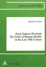 From Saint to Psychotic (American University Studies, nr. 2)