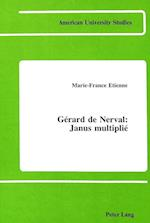 Gerard de Nerval (American University Studies, nr. 55)